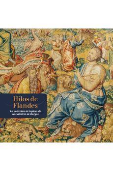HILOS DE FLANDES. LA COLECCIÓN DE TAPICE